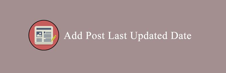 نمایش آخرین آپدیت مطالب در وردپرس با افزونه Post Last Updated